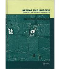 SEEING THE UNSEEN. Geophysics and landscape archaeology