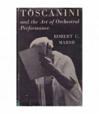 Toscanini and the Art of Orchestral Performance