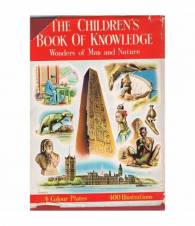 The children's books of knowledge. Wonder of man and nature