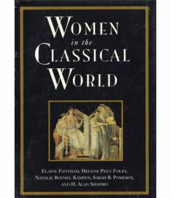 Women in the Classical World. Image and text.
