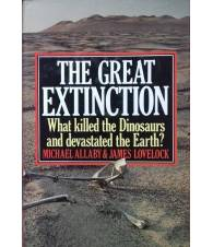 The Great Extinction. What killed the Dinosaurs and devasted the Earth?